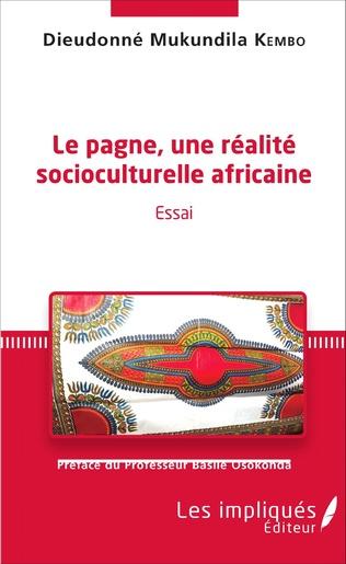 Couverture Le pagne, une réalité socioculturelle africaine