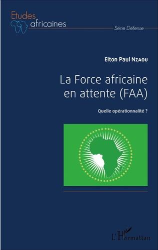 Couverture La Force africaine en attente (FAA)
