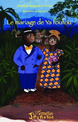 Couverture Le mariage de Ya foufou