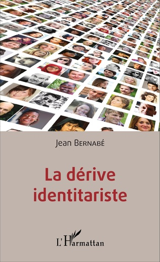 Couverture La dérive identitariste