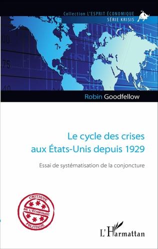 Couverture Le cycle des crises aux États-Unis depuis 1929
