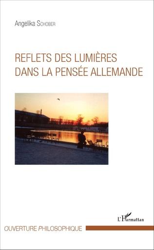 Couverture Reflets des lumières dans la pensée allemande