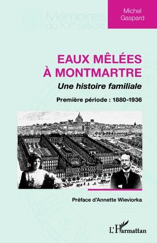 Couverture Eaux mêlées à Montmartre