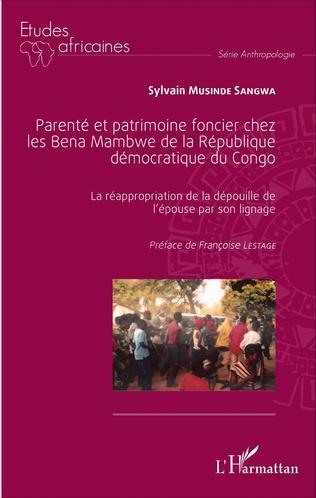 Couverture Parenté et patrimoine foncier chez les Bena Mambwe de la République démocratique du Congo