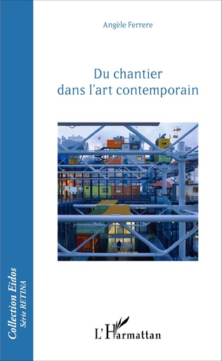 Couverture Du chantier dans l'art contemporain
