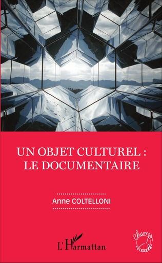 Couverture Un objet culturel : le documentaire