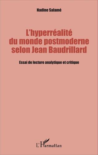 Couverture L'hyperréalité du monde postmoderne selon Jean Baudrillard