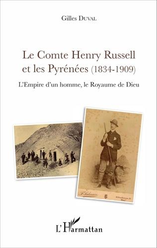 Couverture Le Comte Henry Russell et les Pyrénées (1834-1909)
