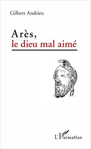 Couverture Arès, le dieu mal aimé