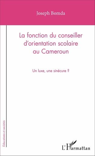 Couverture La fonction du conseiller d'orientation scolaire au Cameroun