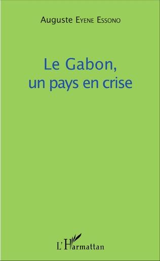 Couverture Le Gabon, un pays en crise
