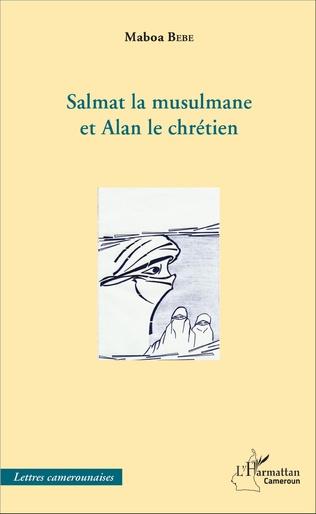 Couverture Salmat la musulmane et Alan le chrétien