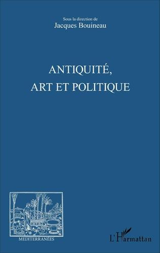 Couverture Antiquité, Art et Politique