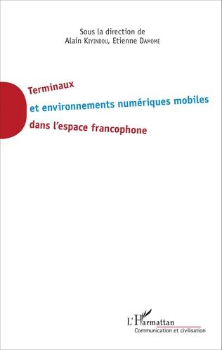 Couverture Terminaux et environnement numériques mobiles dans l'espace francophone