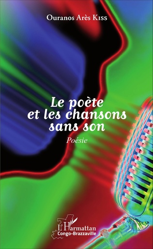 Couverture Le poète et les chansons sans son