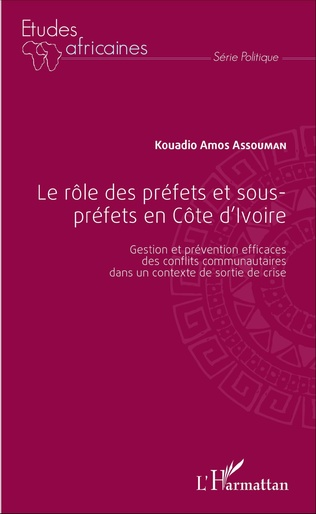 Couverture Le rôle des préfets et sous-préfets en Côte d'Ivoire