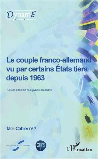 Couverture Le couple franco-allemand vu par certains États tiers depuis 1963