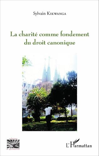 Couverture Charité comme fondement du droit canonique