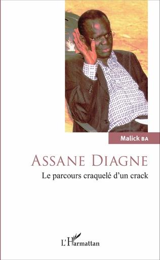 Couverture Assane Diagne. Le parcours craquelé d'un crack