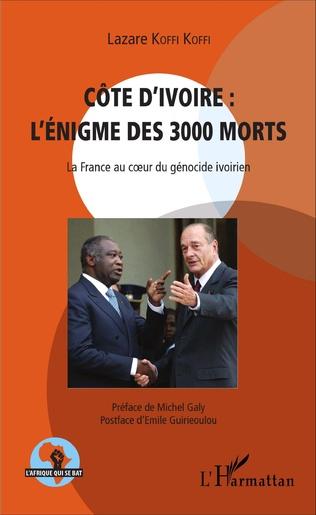 Couverture Côte d'Ivoire : l'énigme des 3000 morts