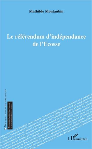 Couverture Le référendum d'indépendance de l'Écosse