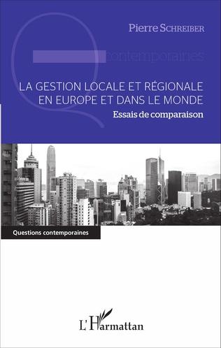 Couverture La gestion locale et régionale en Europe et dans le monde