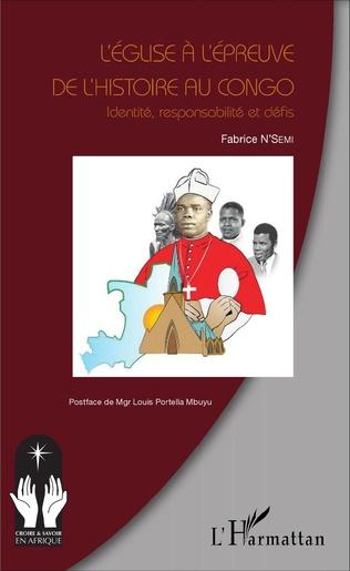 Couverture L'église à l'épreuve de l'histoire au Congo