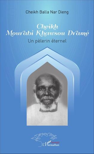 Couverture Cheikh Mourabi Khawsou Dramé