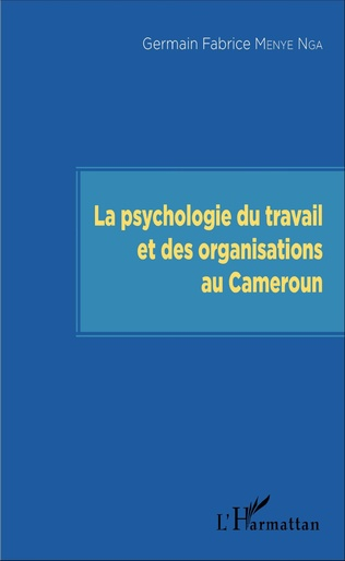 Couverture La psychologie du travail et des organisations au Cameroun