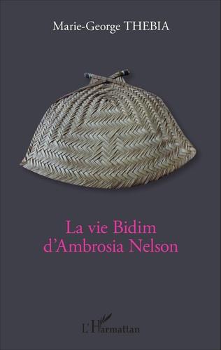 Couverture La vie Bidim d'Ambrosia Nelson