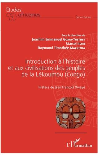 Couverture Introduction à l'histoire et aux civilisations des peuples de la Lékoumou (Congo)