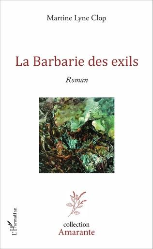 Couverture La Barbarie des exils