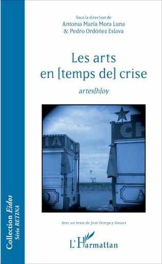 Couverture Les arts en [temps de] crise