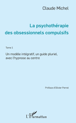 Couverture La psychothérapie des obsessionnels compulsifs - Tome 1