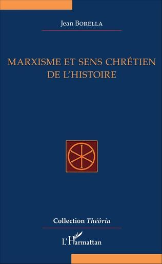 Couverture Marxisme et sens chrétien de l'Histoire