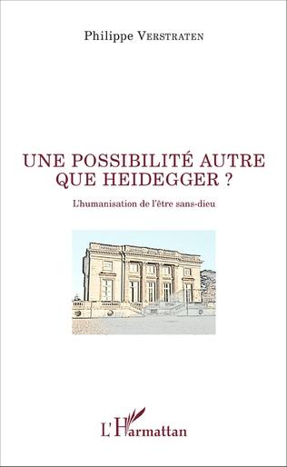 Couverture Une possibilité autre que Heidegger ?