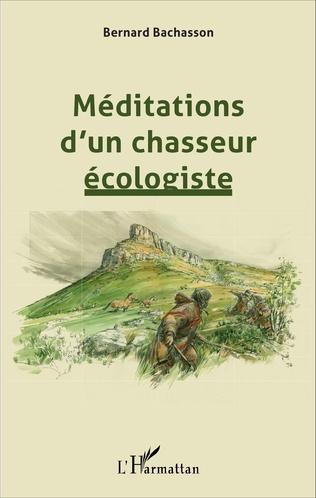 Couverture Méditations d'un chasseur écologiste