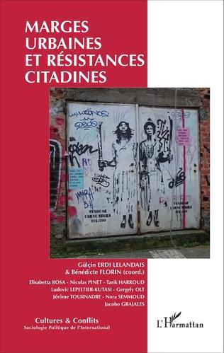 Couverture Marges urbaines et résistances citadines