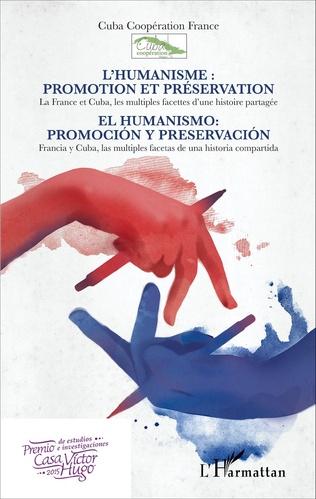 Couverture L'humanisme : promotion et préservation / El humanismo: promociòn y preservaciòn