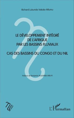 Couverture Le développement intégré de l'Afrique par les bassins fluviaux