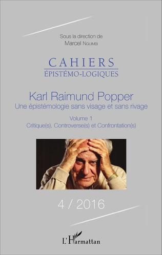 Couverture Karl Raimund Popper une épistémologie sans visage et sans rivage Volume 1