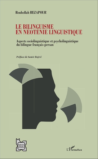 Couverture Le bilinguisme en néoténie linguistique