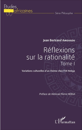 Couverture Réflexions sur la rationalité tome 1