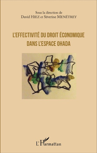 Couverture L'effectivité du droit économique dans l'espace OHADA