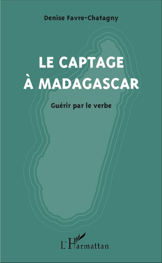 Couverture Le captage à Madagascar