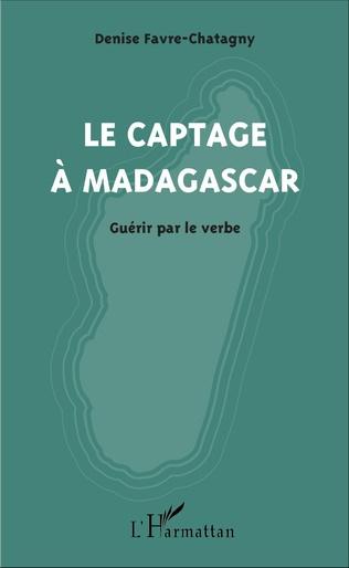 Couverture Le captage à Madagascar