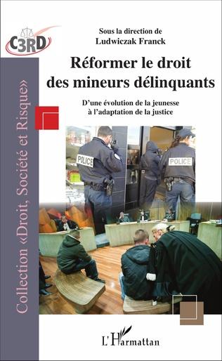 Couverture Réformer le droit des mineurs délinquants