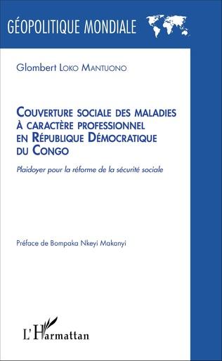 Couverture Couverture sociale des maladies à caractère professionnel en République Démocratique du Congo