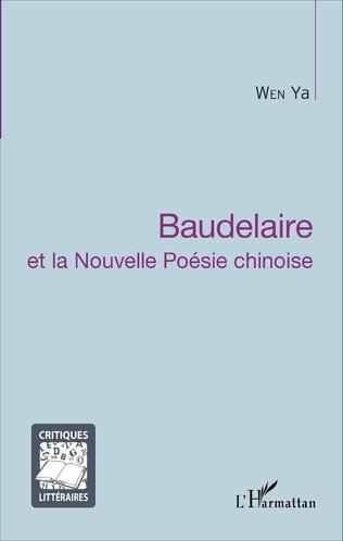 Couverture Baudelaire et la Nouvelle Poésie chinoise
