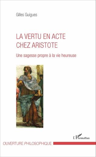 Couverture La vertu en acte chez Aristote
